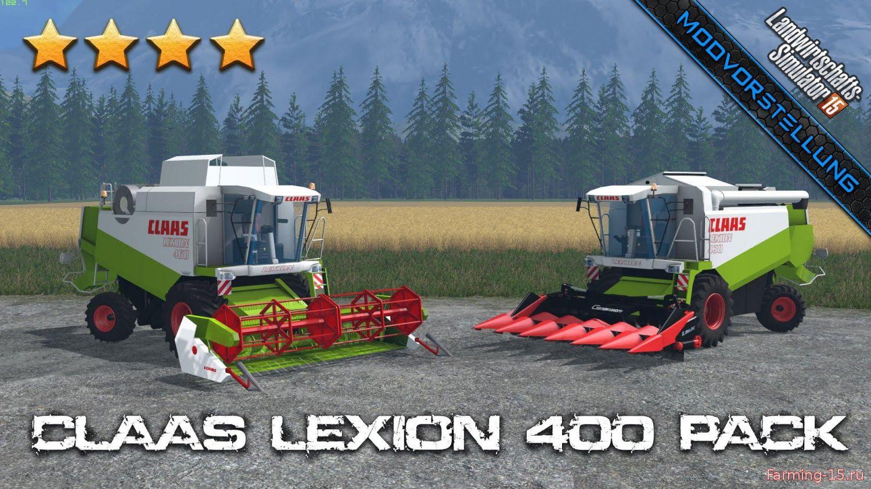 Комбайны для Мод-пак комбайнов Claas Lexion 400 v1.2 для Farming Simulator 2015
