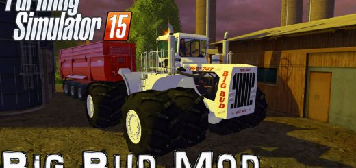 Тракторы для Мод трактор BIG BUD 747 для Farming Simulator 2015