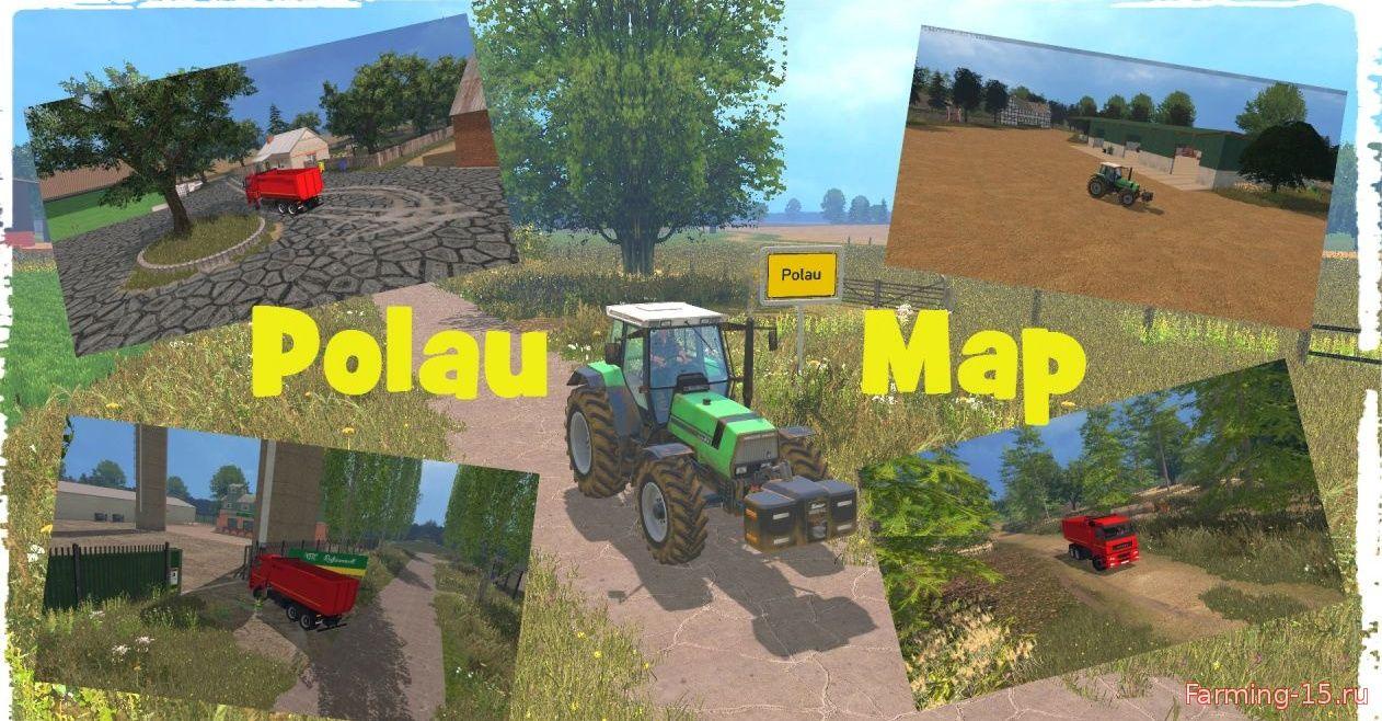 Карты для Карта Polau v1.0 для Farming Simulator 2015