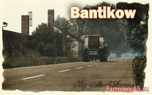 Карты для Карта «Bantikow» final для Farming Simulator 2015