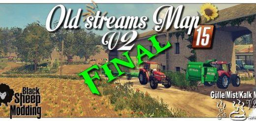 Карты для Карта «Old Streams v2.0.2 Final GMK» для Farming Simulator 2015