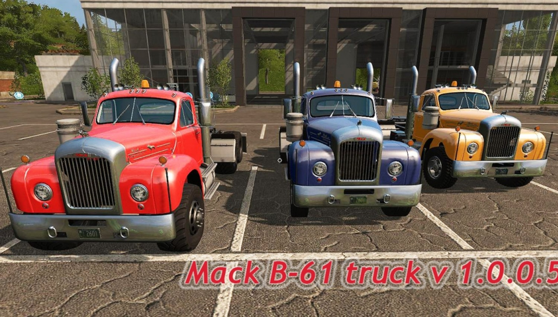 Грузовики для игры мод Мод тягач Mack B-61 truck v 1.0.0.5 Farming Simulator 2017